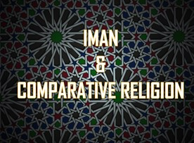 Imaan and Comparative Religion