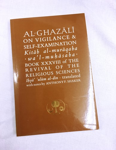 Al-Ghazali on Vigilance and Self-Examination by Abu Hamid Muhammad Ghazali