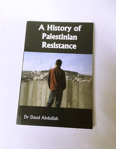 A History of Palestinian Resistance by Daud Abdullah