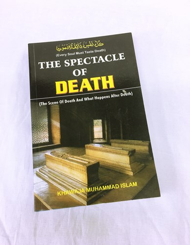 The Spectacle of Death by Khwaja Muhammad Islam