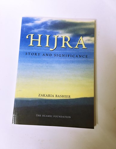 Hijra: Story and Significance by Zakaria Bashier