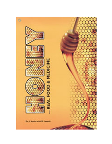 Honey, Real Food And Medicine - Book