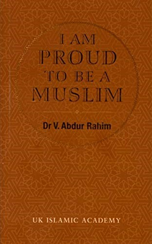 I Am Proud To Be A Muslim By Dr V Abdur Rahim