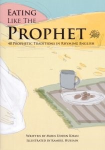 Eating Like The Prophet - In Rhyming English