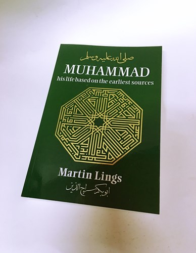 Muhammad: His Life Based on the Earliest Sources by Martin Lings