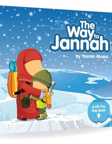 The Way To Jannah - Lift the flap book