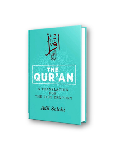 The Quran: A Translation for the 21st Century