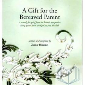 A Gift To The Bereaved Parent