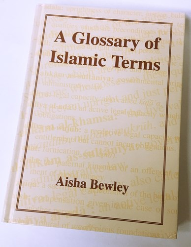 Glossary of Islamic Terms by Aisha Abdurrahman Bewley