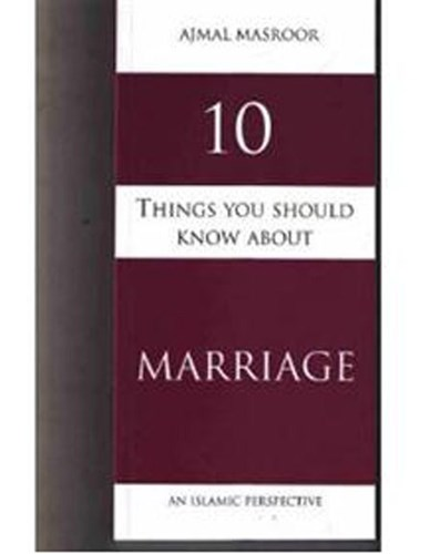 10 Things You Should Know About Marriage