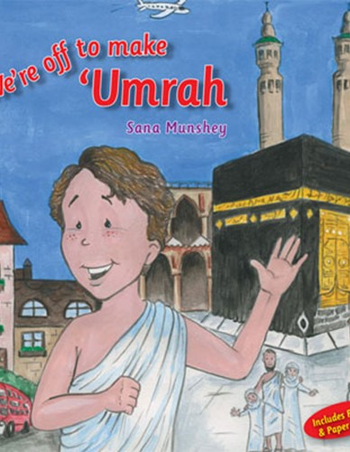 WERE OFF TO MAKE UMRAH BY SANA MUNSHEY