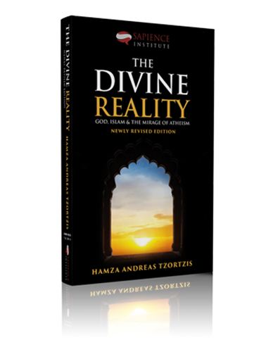 The Divine Reality: (Newly Revised Edition) by Hamza Tzortzis