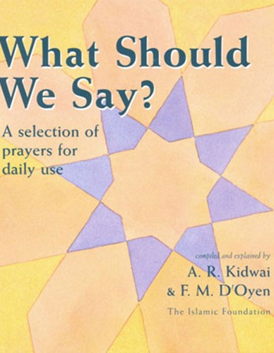 WHAT SHOULD WE SAY? BY A.R. KIDWAI