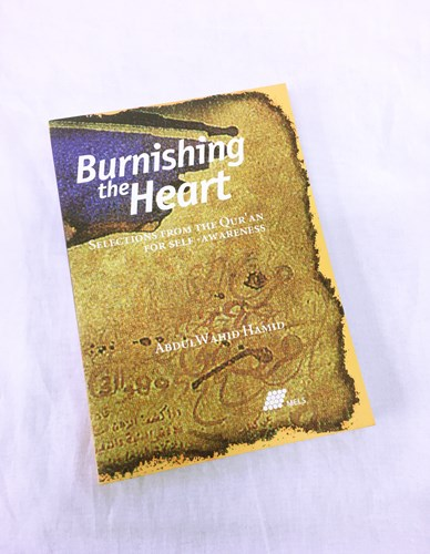 Burnishing the Heart by Abdul Wahid Hamid