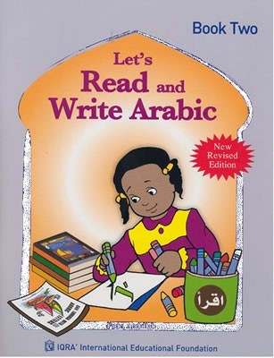 LETS READ AND WRITE ARABIC BOOK 2