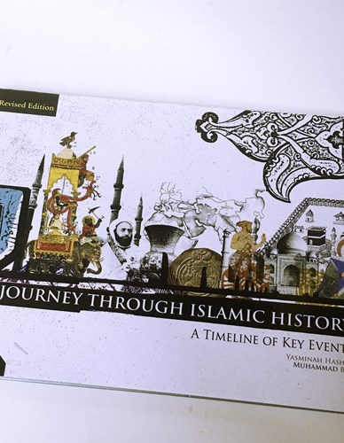 Journey Through Islamic History: A Timeline of Key Events Hardcover by Yasminah Hashim