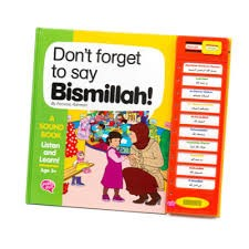 Dont forget to say Bismillah - A Story Sound Book