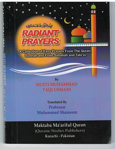 Radiant Prayers by Mufti Muhammad Taqi Usmani POCKET SIZE