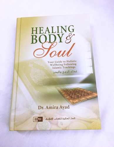 Healing Body & Soul By Dr Amira Ayad