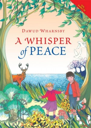 A WHISPER OF PEACE (BOOK & CD) By Dawud Wharnsby