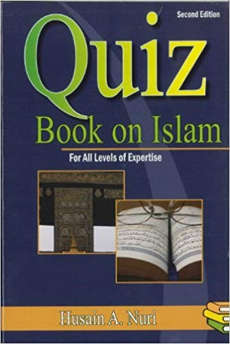 Quiz book on Islam - Husain A Nuri (Weekend Learning)
