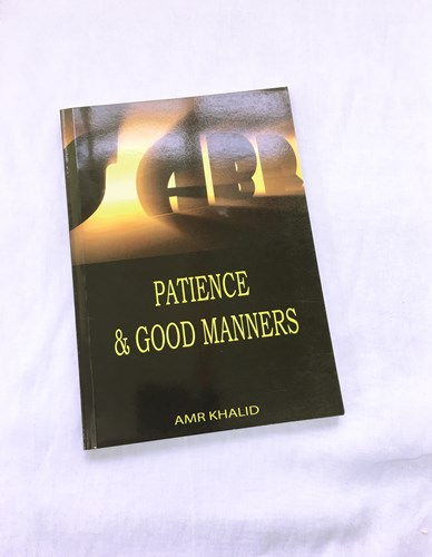 Patience & Good Manners by Amr Khalid