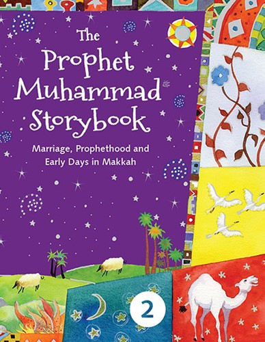 THE PROPHET MUHAMMAD STORY BOOK 2