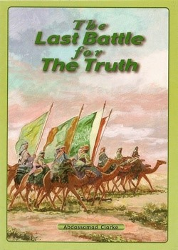 The Last Battle For The Truth By Abassad Clarke