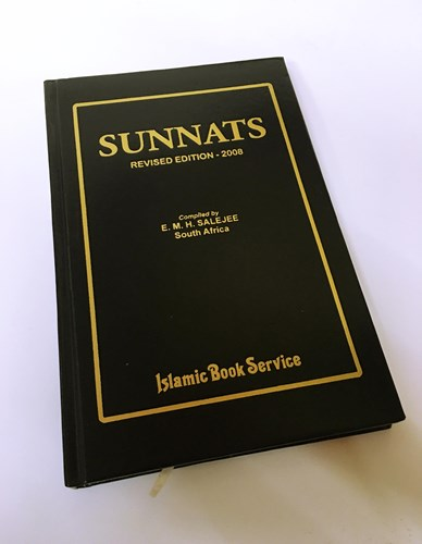 SUNNATS By Mufti E M H Salejee
