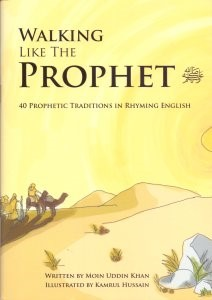 Walking Like The Prophet - In Rhyming English