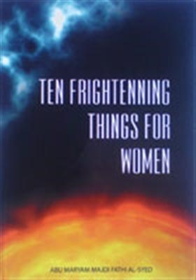 Ten Frightening Things for Woman